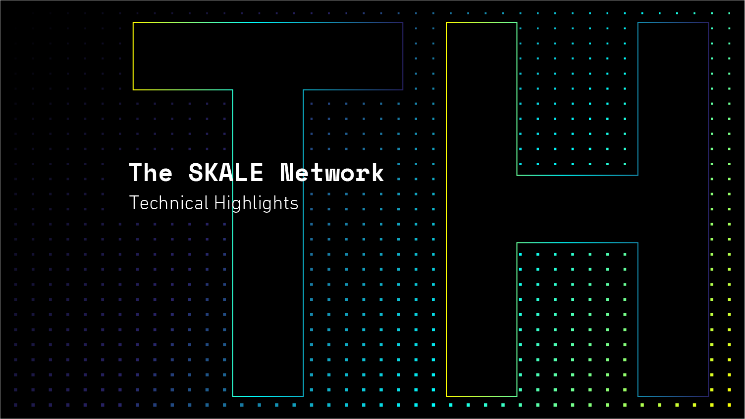 SKALE Network - Technical Highlights