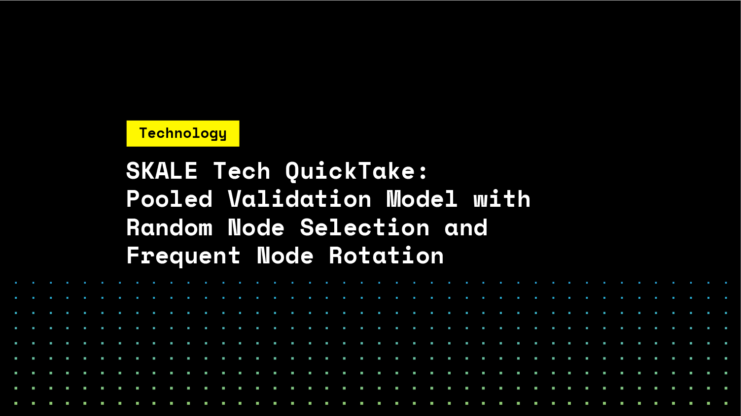 Pooled Validation Model With Random Node Selection and Frequent Node Rotation