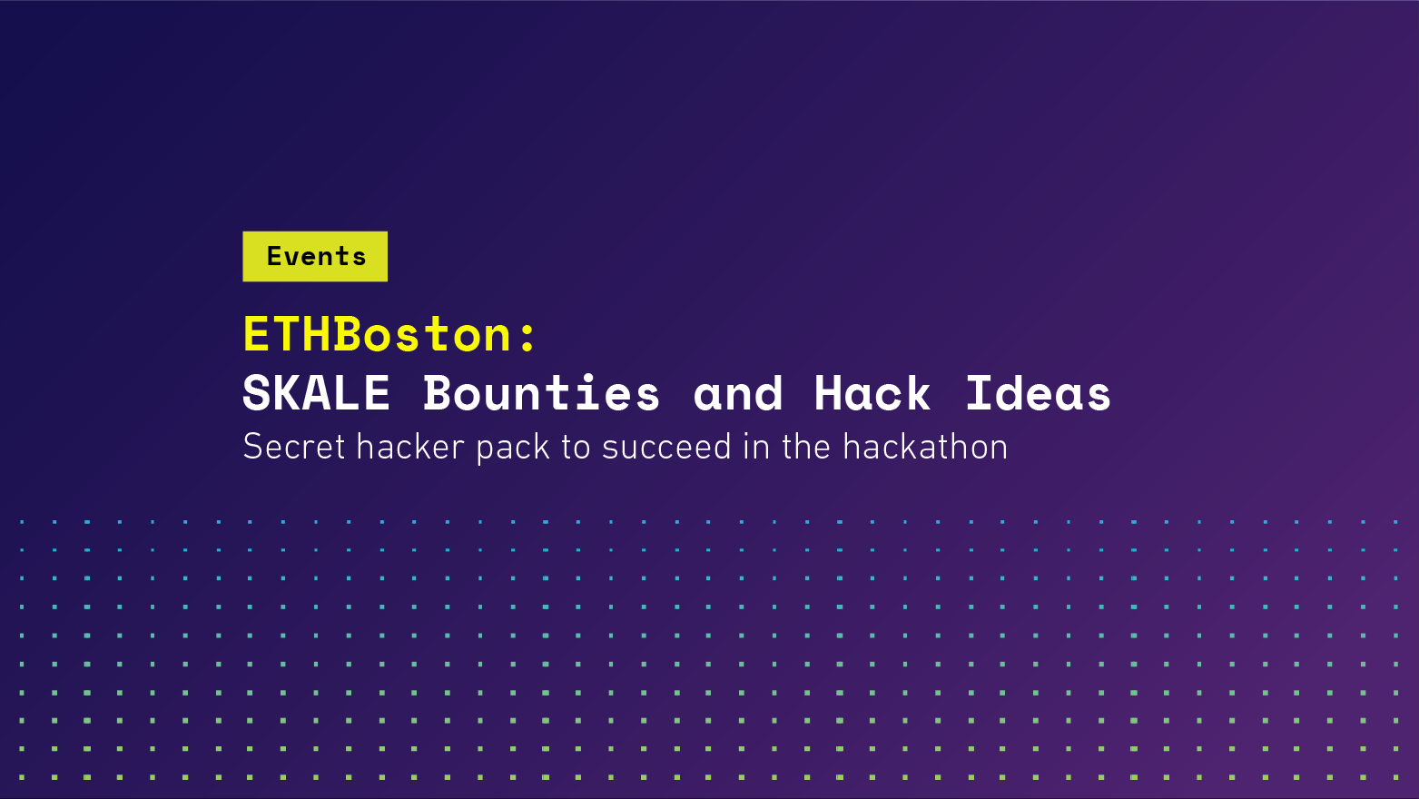 ETHBoston: SKALE Bounties and Hack Ideas