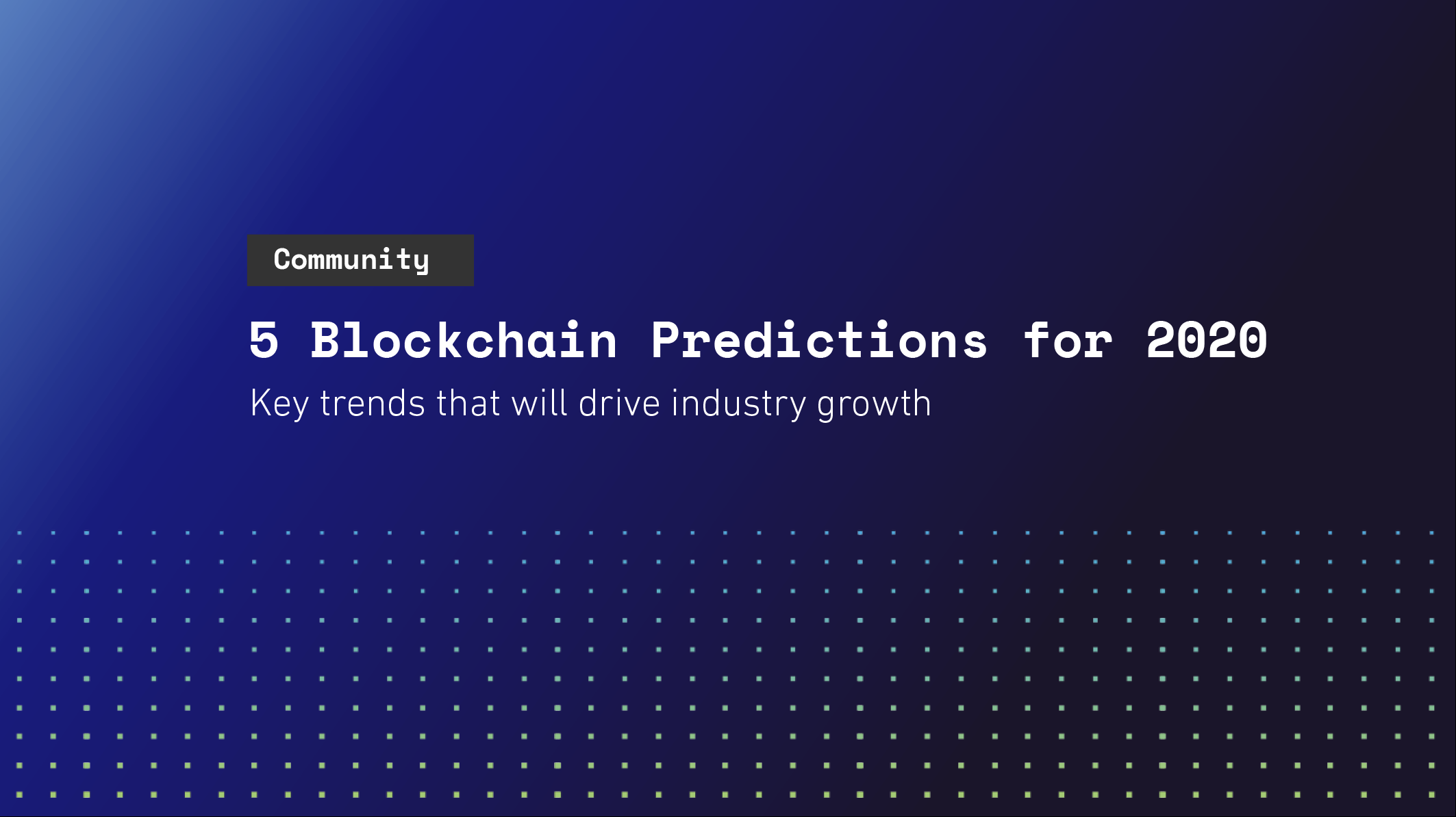 5 Blockchain Predictions for 2020