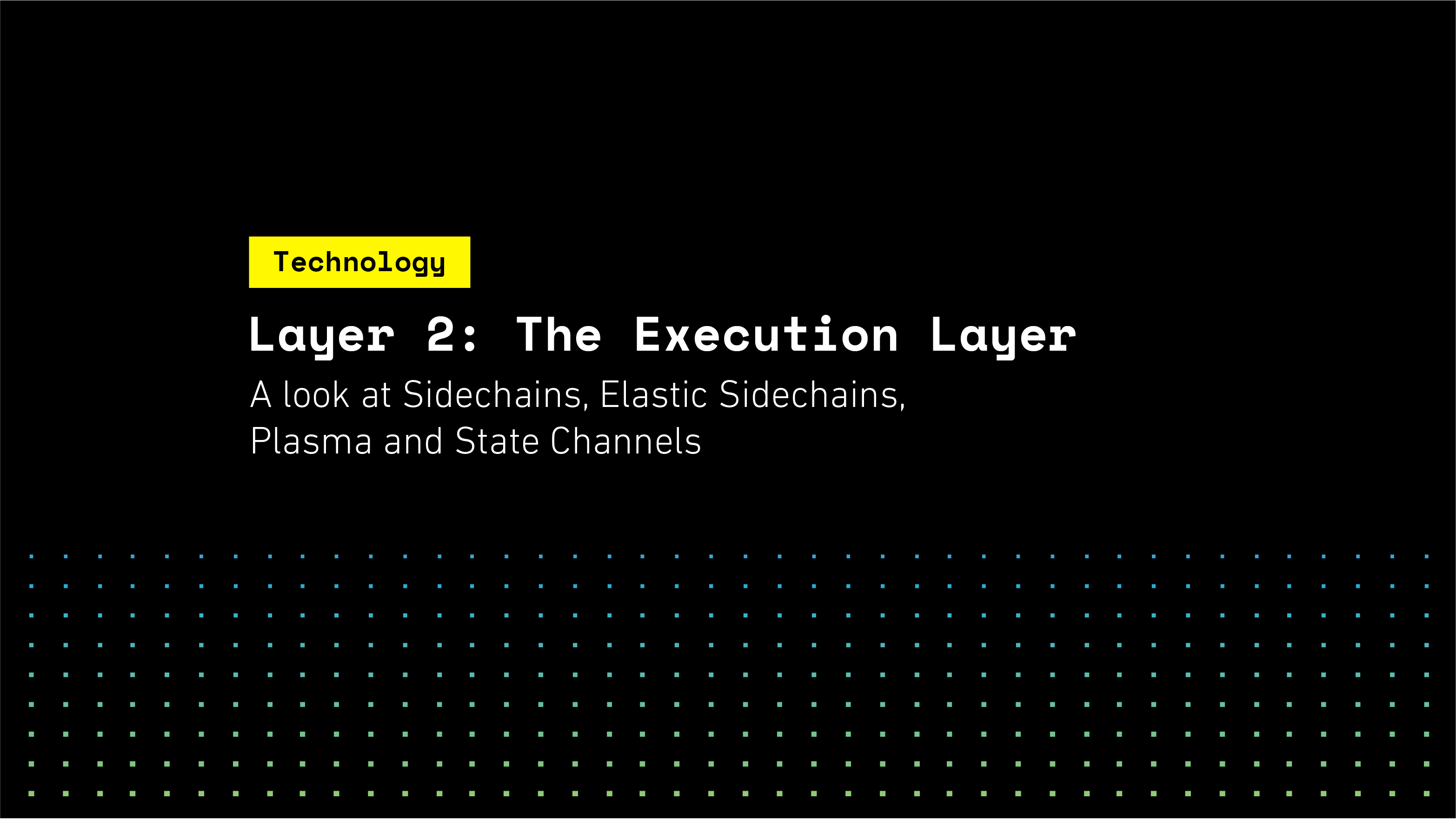 Layer 2: The Execution Layer