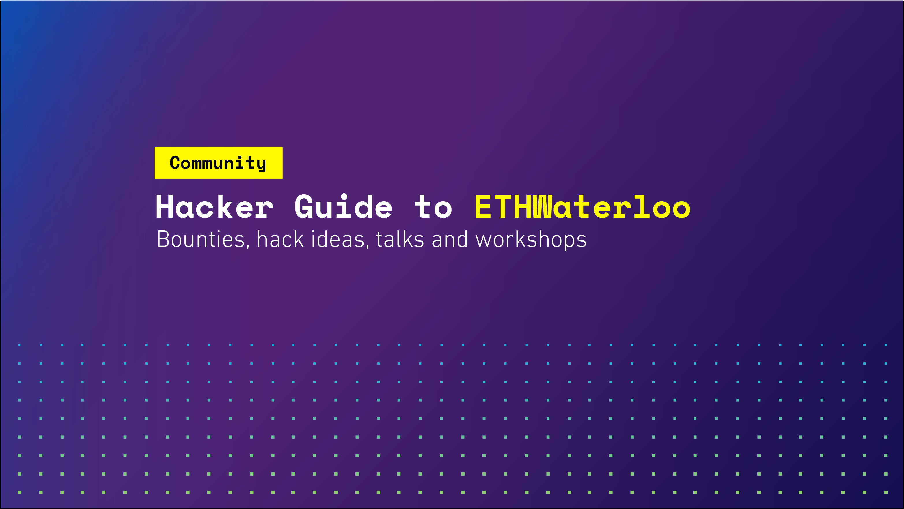 Hacker Guide to ETHWaterloo