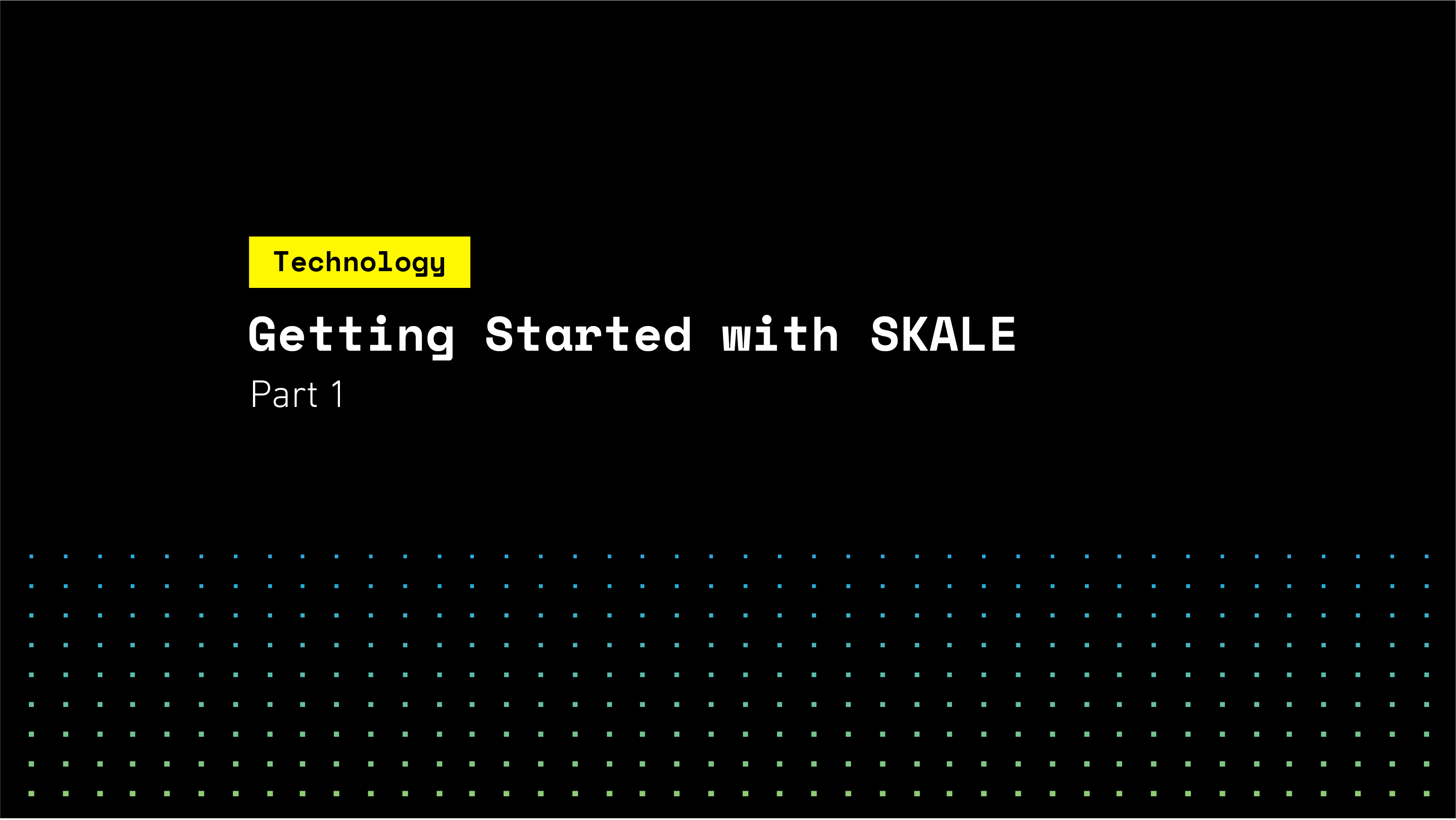 Getting Started with SKALE