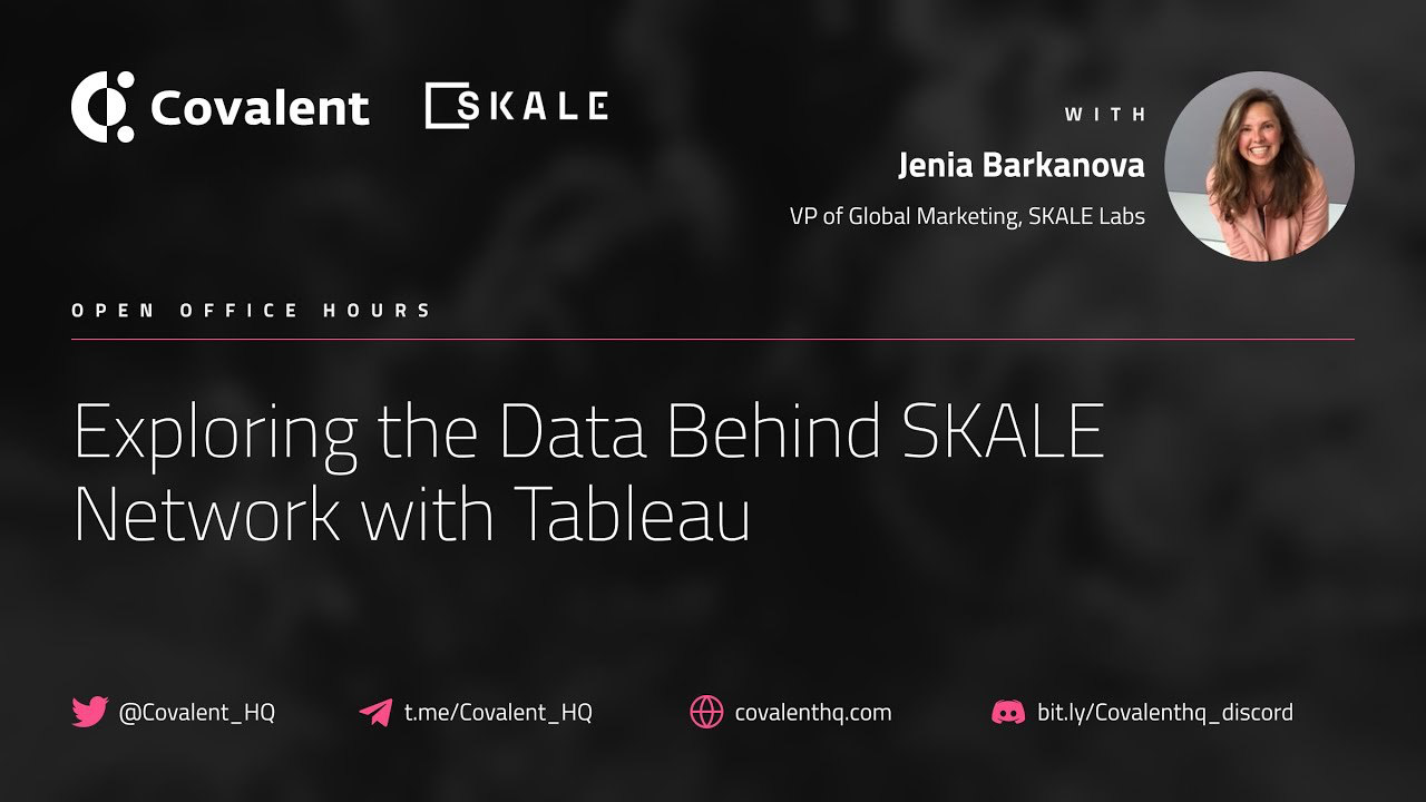 Exploring the data behind SKALE with Jenia Barkanova and Covalent