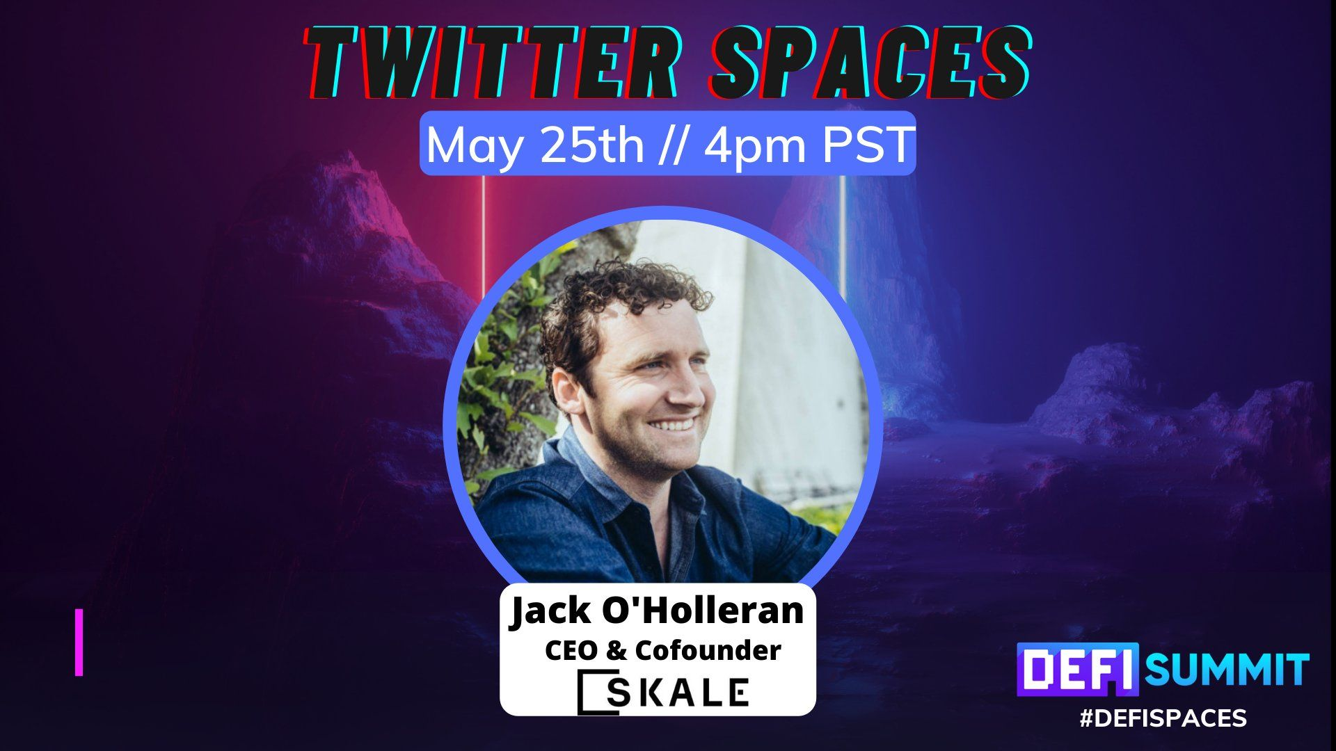 Join the conversation between DEFISummit and Jack O'Holleran on Twitter Spaces