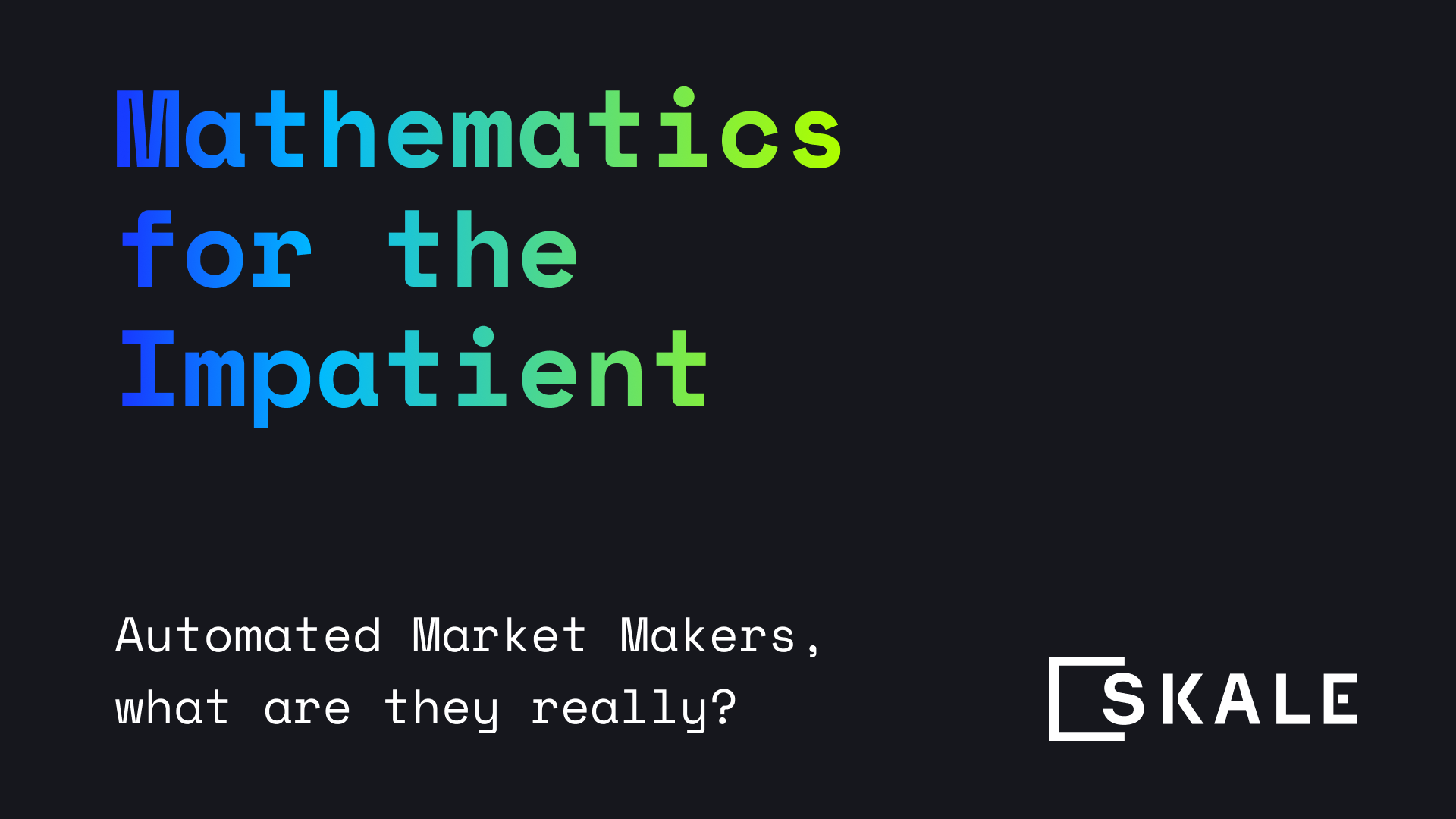 What are Automated Market Makers anyways? Mathematics for the Impatient