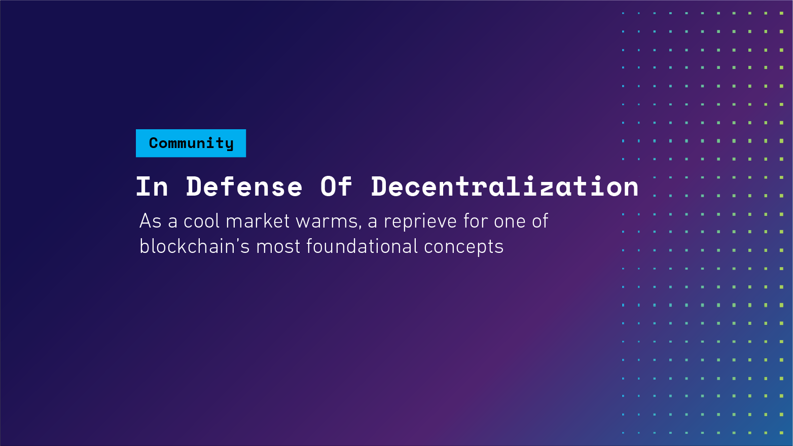 In Defense Of Decentralization