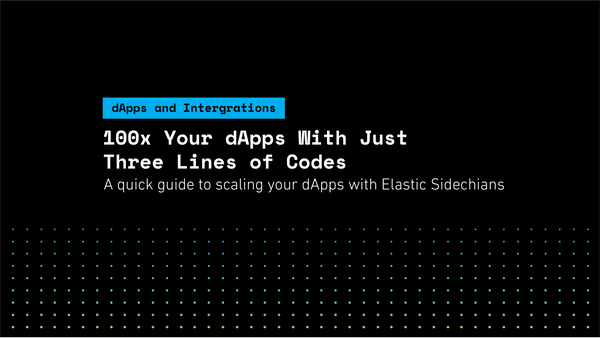 100x Your dApps With Just Three Lines of Code