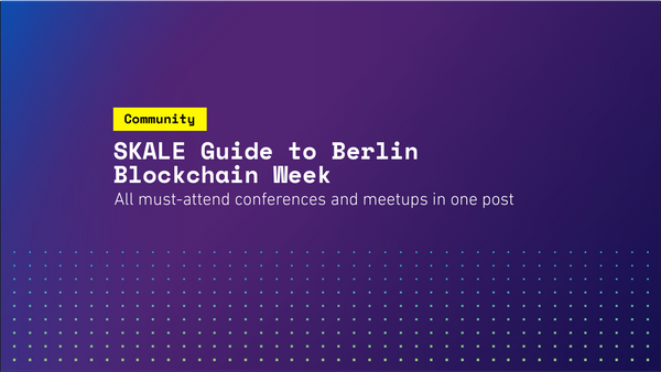 SKALE Guide to Berlin Blockchain Week