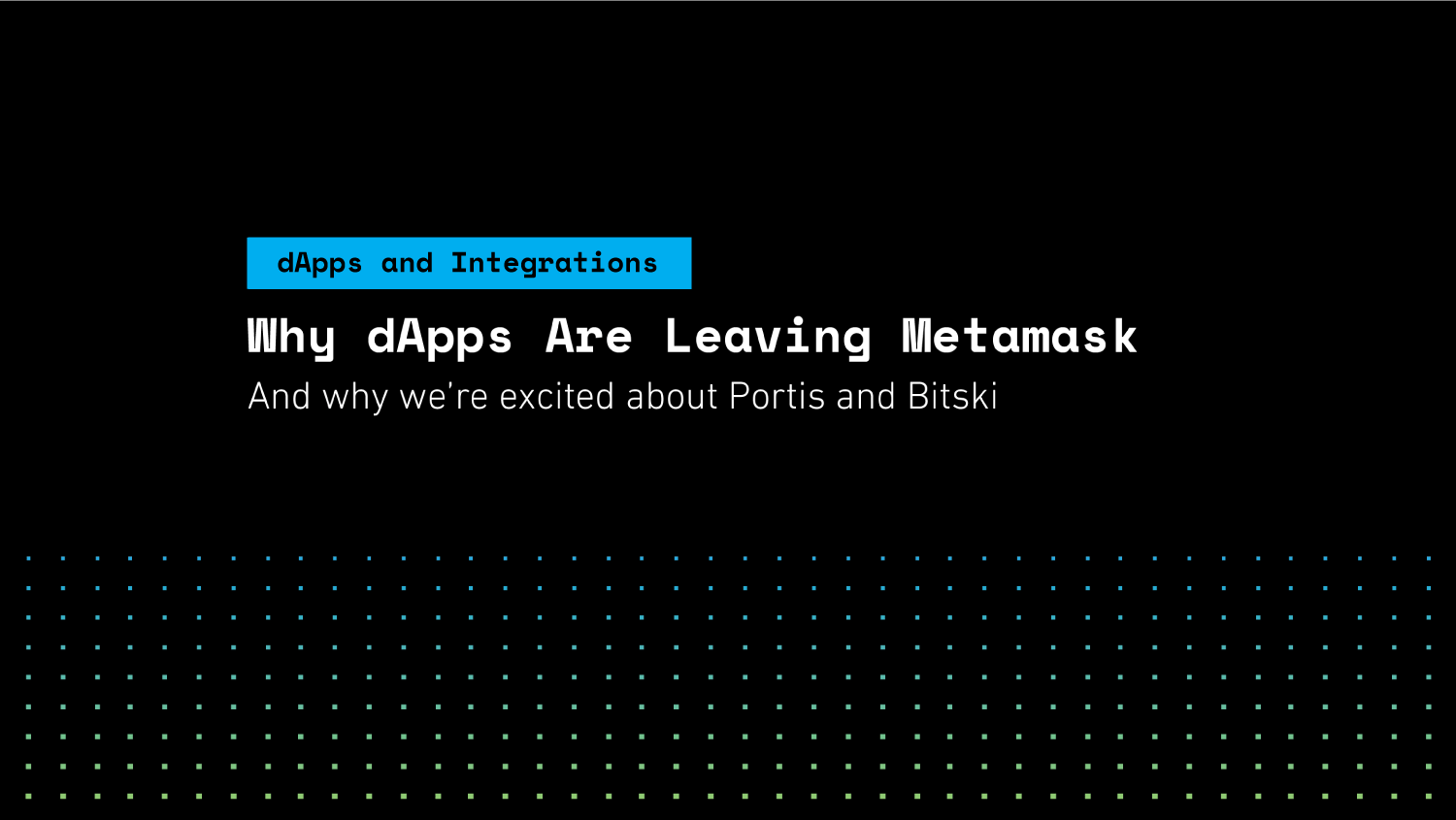 Why dApps are Leaving MetaMask