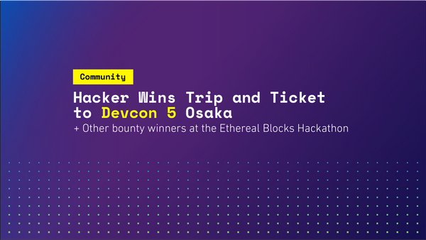 Hacker Wins Trip and Ticket to Devcon 5 Osaka