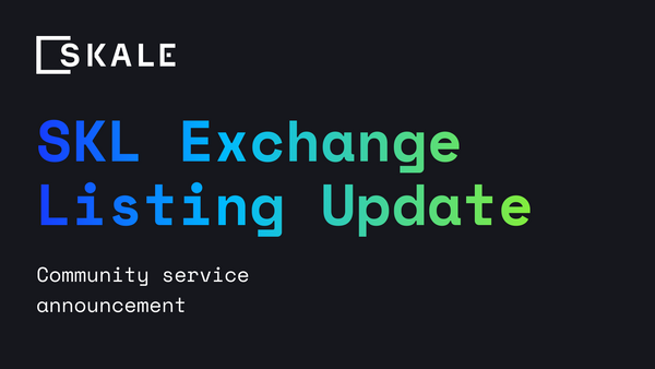 SKL Exchange Listing Update