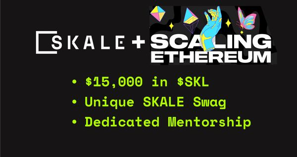 Come Build the Impossible on SKALE at the Ethereum Scalability Hackathon!