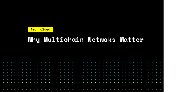 Why Multichain Networks Matter and Other Advantages of SKALE Chains