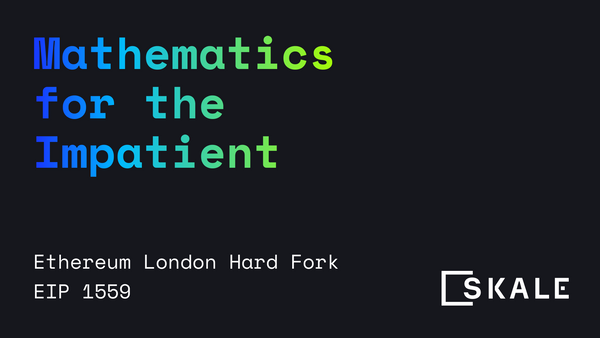 Mathematics for the Impatient - London Hard Fork EIP1559
